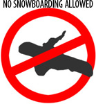 No Snowboarding Allowed